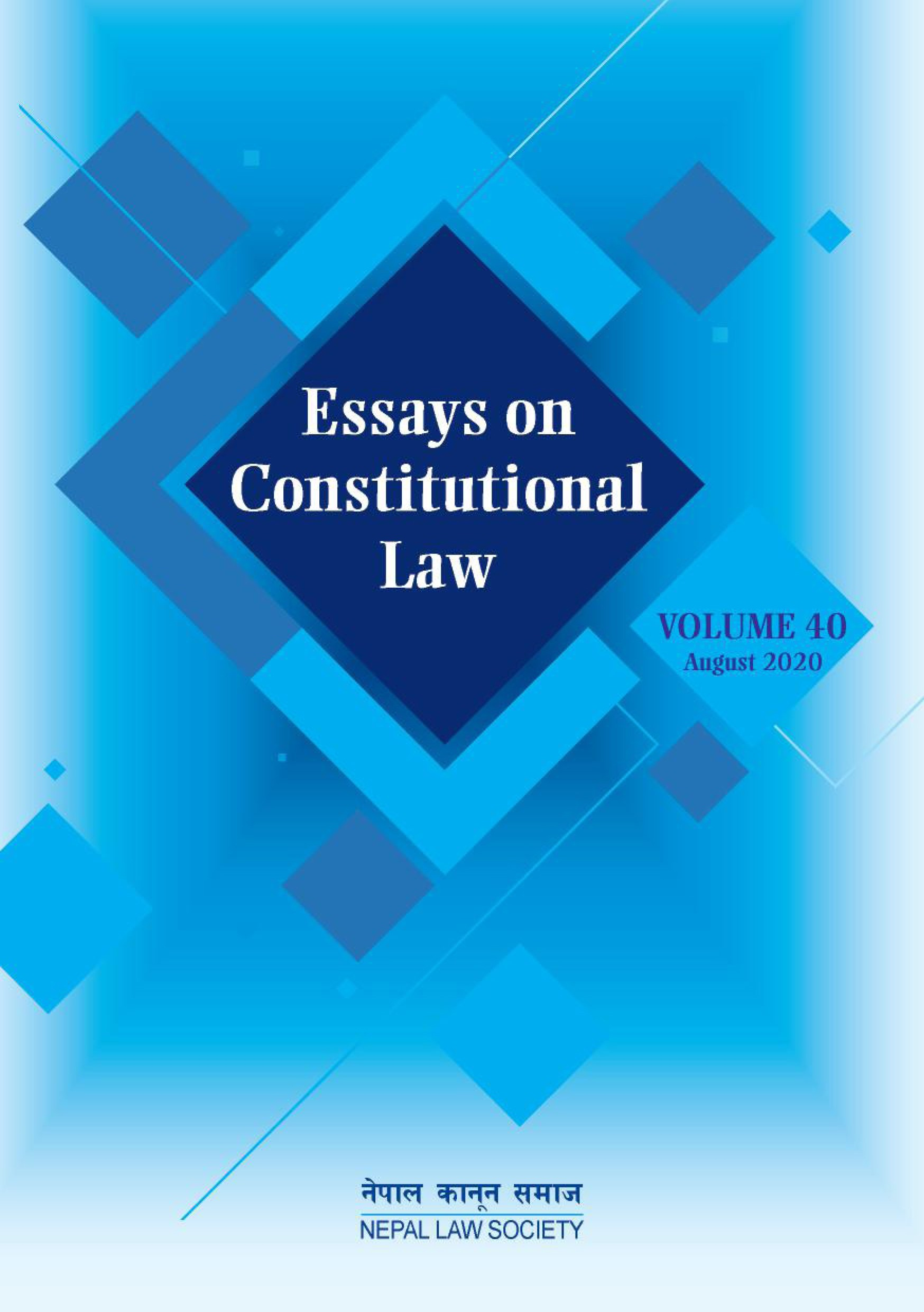 ESSAYS ON CONSTITUTIONAL LAW Vol. 40 (August 2020)